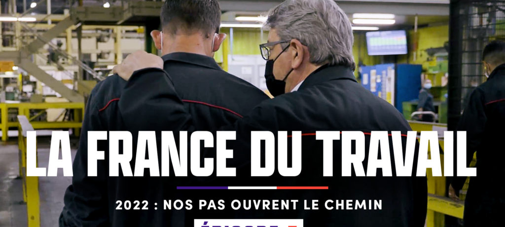 La France du travail - Les coulisses de la campagne : Épisode 5